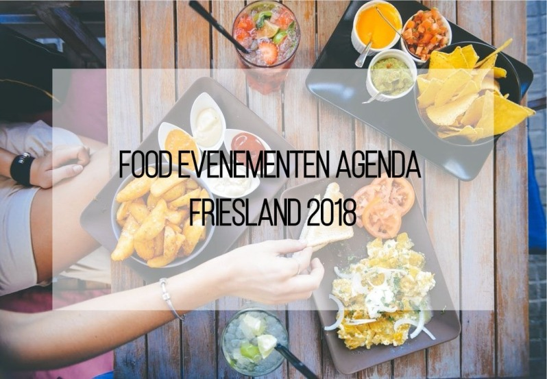 Food Evenementen Agenda Friesland 2018 (2)